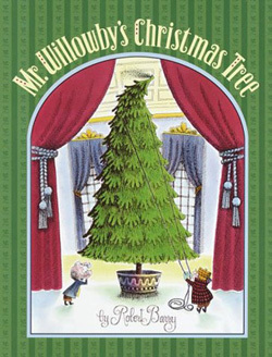Post image for Jeanette's Favorite: Mr. Willowby's Christmas Tree