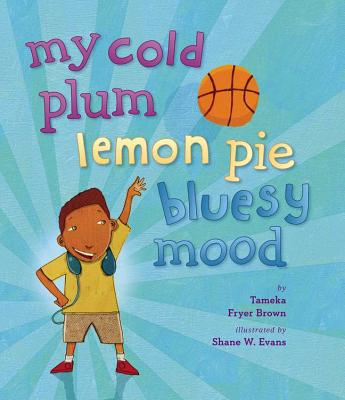 Post image for My Cold Plum Lemon Pie Bluesy Mood by Tameka Fryer Brown