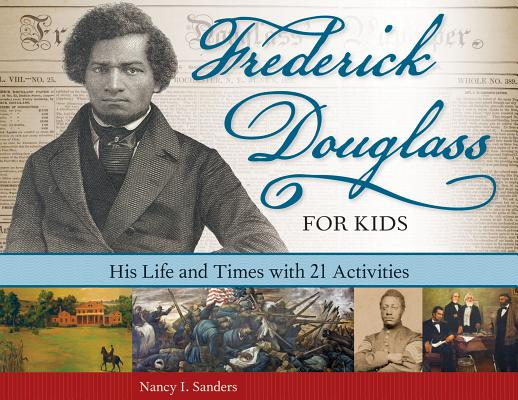 Post image for Frederick Douglass: His Life and Times