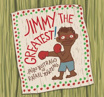 Post image for Jimmy the Greatest