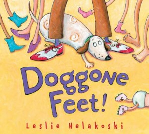Post image for Doggone Feet! by Leslie Helakoski