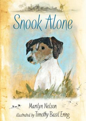 Post image for SNOOK  ALONE  by Marilyn Nelson, poet and story-teller