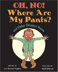 oh-no-where-are-my-pants-other-disasters-lee-bennett-hopkins-hardcover-cover-art
