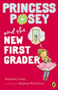 Post image for Princess Posey and the New First Grader, by Stephanie Greene