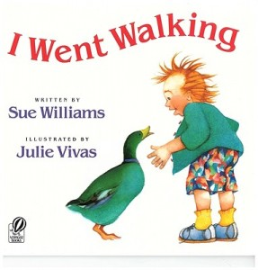 I Went Walking by Sue Williams, illustrated by Julie Vivas