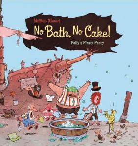 No Bath, No Cake by Matthias Weinert