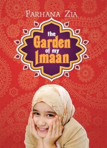 Garden of My Imaan by Farhana Zia