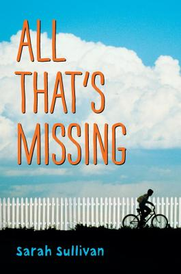 Post image for All That's Missing by Sarah Sullivan