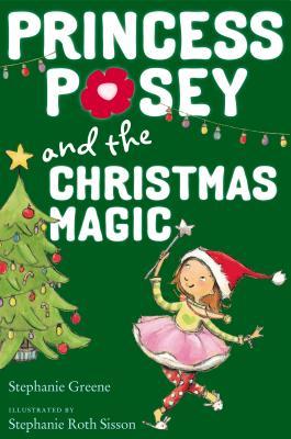 Post image for Princess Posey and the Christmas Magic