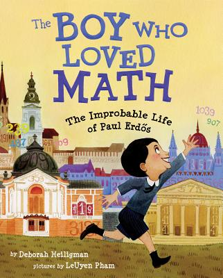 "Post image for For kids and teachers who love math – ""The Boy Who Loved Math"""