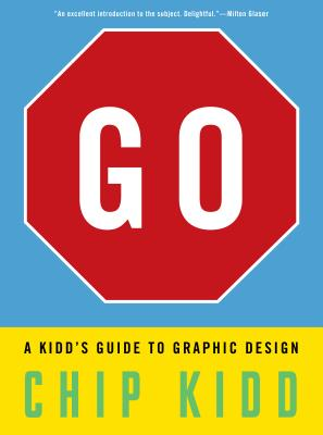 Post image for Go: A Kidd's Guide to Graphic Design
