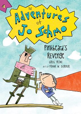 Post image for Pinkbeard's Revenge (The Adventures of Jo Schmo)