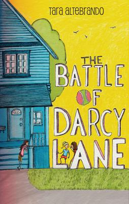 Post image for The Battle of Darcy Lane by Tara Altebrando