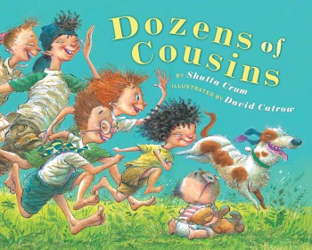 Post image for Dozen of Cousins by Shutta Crum, illustrated by David Catrow