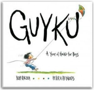 GuyKu by Bob Raczka, illustrated by Peter H. Reynolds