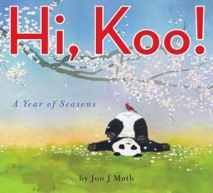 Hi, Koo! by Jon Muth