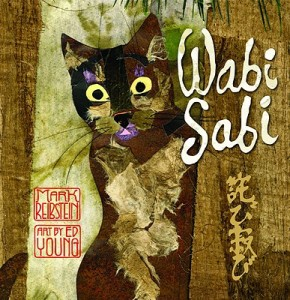 Wabi Sabi by Mark Reibstein, art by Ed Young
