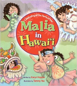 Malia in Hawai'i by Karen Hopper, illustrated by Tammy Yee