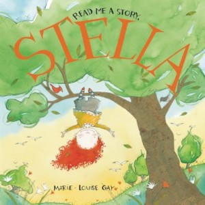 Read Me a Story, Stella by Marie-Louise Gay
