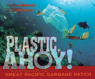 Post image for Plastic Ahoy: Investigating the Great Pacific Garbage Patch