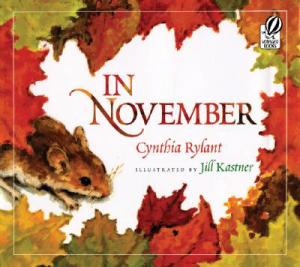 In November by Cynthia Rylant illustrated by Jill Kastner