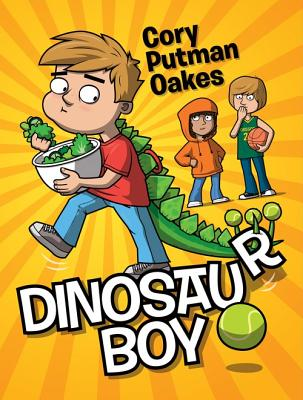 Post image for Dinosaur Boy by Cory Putman Oakes