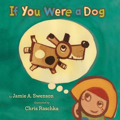 Post image for If You Were a Dog by Jamie Swenson