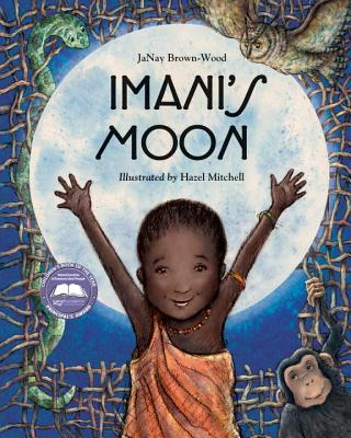 Post image for Imani's Moon by JaNay Brown-Wood, illustrated by Hazel Mitchell