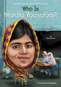 Who is Malala Yousafzai? by Dinah Brown