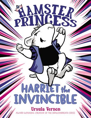 Post image for Hamster Princess: Harriet the Invincible