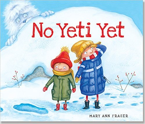 Post image for No Yeti Yet by Mary Ann Fraser