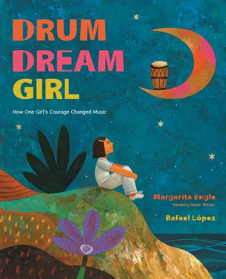 Post image for DRUM  DREAM  GIRL — How One Girl's Courage Changed Music