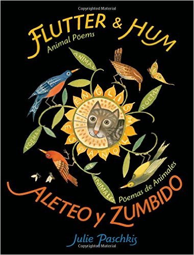 Post image for Flutter and Hum: Animal Poems/ Aleteo y Zumbido: Poemas de Animales