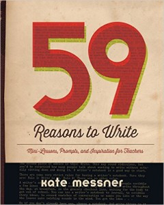 59 Reasons to Write by Kate Messner