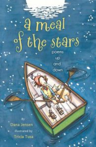 a meal of the stars by Dana Jensn, illustrated by Tricia Tusa