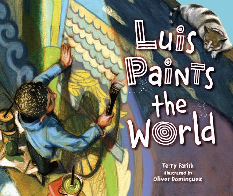 Post image for LUIS PAINTS THE WORLD, a picture book of waiting, hoping, connecting