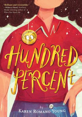 Post image for HUNDRED  PERCENT, a perfect book for a middle-grade reader