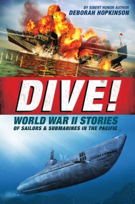 Post image for DIVE! World War II Stories of Sailors & Submarines in the Pacific