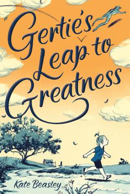Post image for Gertie's Leap to Greatness