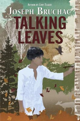 Post image for TALKING LEAVES by Joseph Bruchac
