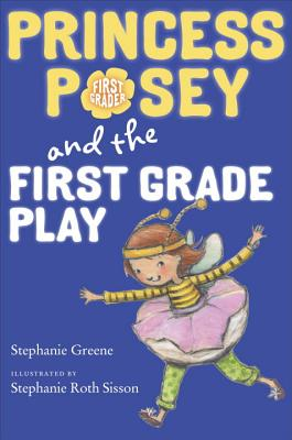 Post image for Princess Posey and the First Grade Play