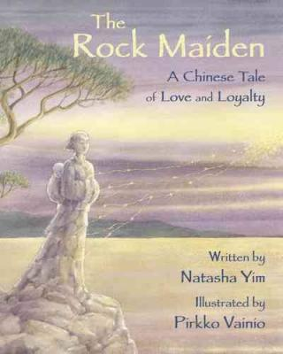 Post image for THE ROCK MAIDEN, a Chinese Tale of Love and Loyalty